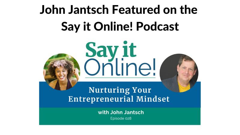 John Jantsch on the Say it Online! Podcast
